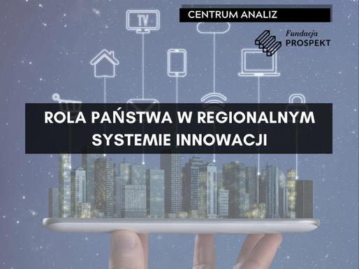 Rola państwa w Regionalnym Systemie Innowacji
