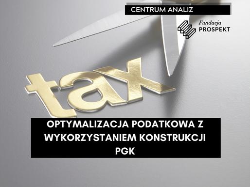 Optymalizacja podatkowa z wykorzystaniem konstrukcji PGK