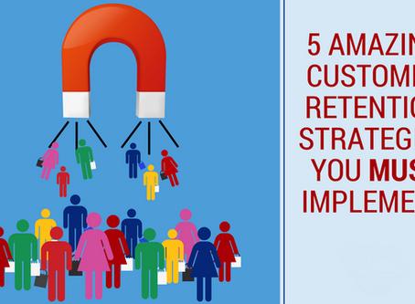 5 melhores técnicas para retenção de clientes