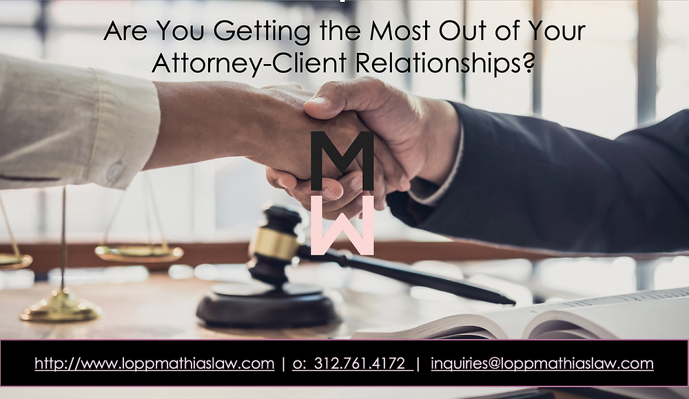 Are you getting the most out of your attorney-client relationships? Attorney and client shake hands over a desk and gavel, portraying a sound and positive working attorney-client relationship