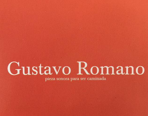 Gustavo Romano- sound piece to be walked
