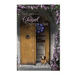 Return to theChapel of Eternal Love