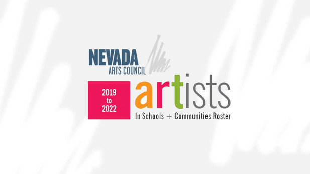 Nevada Arts Council Artist's Roster 2019-2022