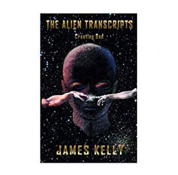 The Alien Transcripts: Creating God