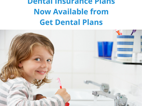 Exclusive New Dental Insurance Plan Now Available