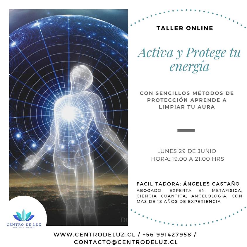 Taller Activa y Protege tu energía