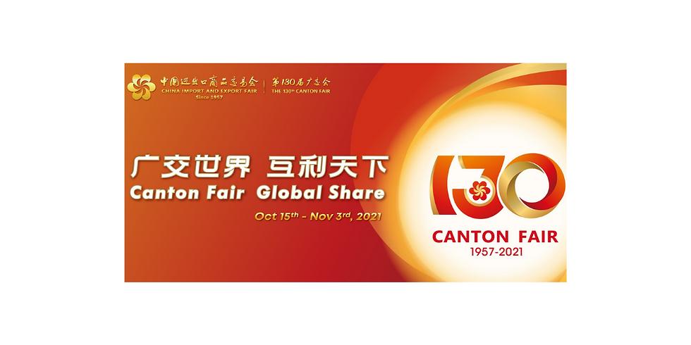 130th China Import and Export Fair (Canton Fair) 2021