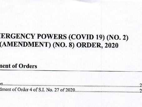 Emergency Powers (Covid-19) (No.2) (Amendment) (No.8) Order, 2020
