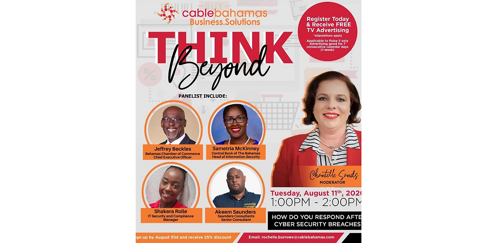"""Cable Bahamas Business Solutions Presents: """"Think Beyond"""""""