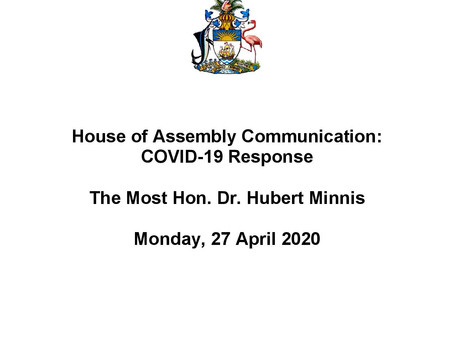 House of Assembly Communication - Covid-19 Response 27th April 2020