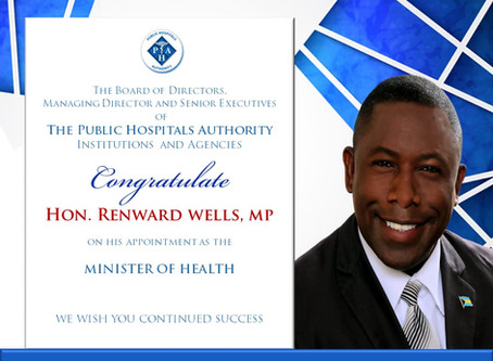 Congratulations to Hon. Renward Wells on his appointment as the Minister of Health