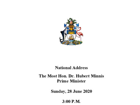 National Address - The Most Hon. Dr. Hubert Minnis - Sunday, 28 June 2020