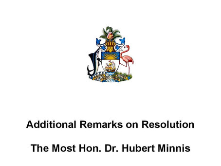 Additional Remarks on Resolution - The Most Hon. Dr. Hubert Minnis - July 8th 2020