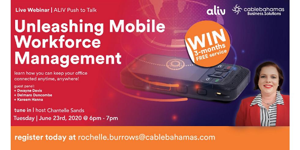 Unleashing Mobile Workforce Management