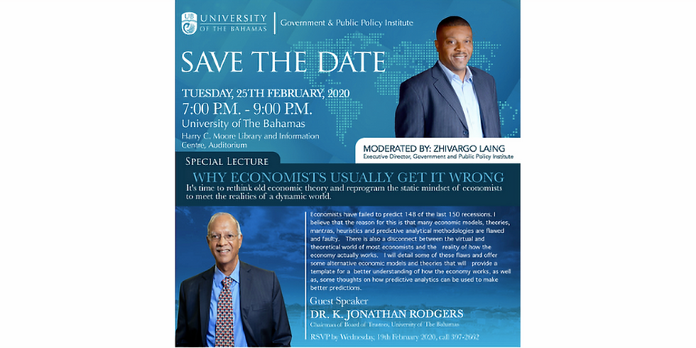 """Special Lecture: """"Why Economists Usually Get It Wrong"""" hosted by University of the Bahamas"""