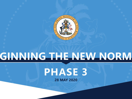 BEGINNING THE NEW NORMAL - PHASE 3 - 28 MAY 2020