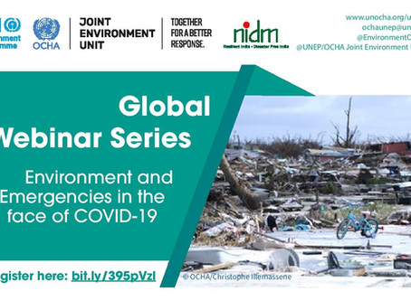 Global Webinar Series - Environment and Emergencies in the face of Covid-19