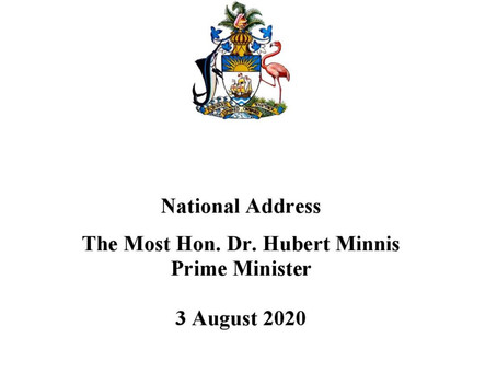 National Address - Prime Minister Minnis - August 3rd, 2020