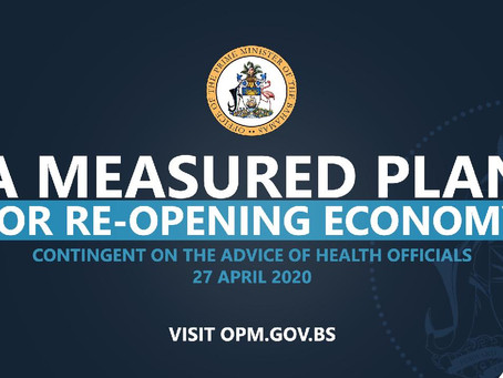 A Measured Plan For Re-Opening The Bahamian Economy