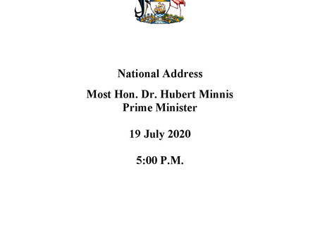 National Address - Prime Minister Minnis - July 19th 2020