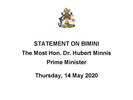 Prime Minister Minnis - Statement and Emergency Powers on Bimini 14th May, 2020