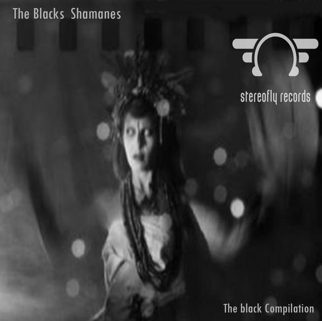 The blacks Shamanes - The black compilat