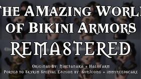 "The Amazing World of Bikini Armors REMASTERED ""OBSOLETE"""