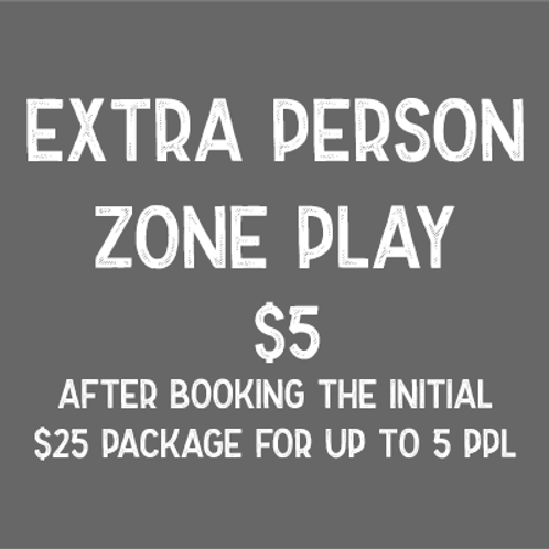 Zone Play - Additional Guests