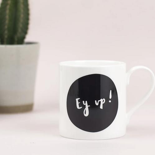 Ey Up Mug by Plewsy