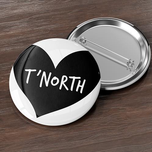 Love T'North Pin Badge