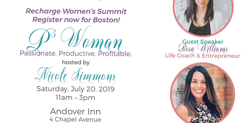 BOSTON - Recharge Women Summit Ticket  The P3 Woman  Passionate, Productive and Profitable