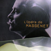 Expo - L'opéra de Massenet