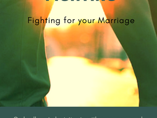 Lessons in Fighting-For your Marriage Week 3