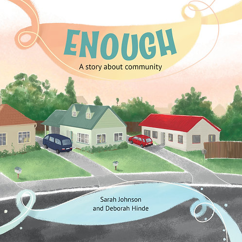 Enough - A story about community