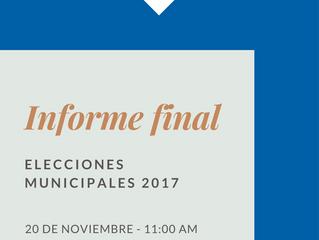 Informe Final-Elecciones Municipales 2017