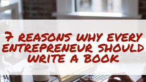 7 Reasons Why Every Entrepreneur Should Write a Book