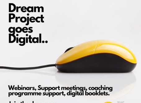 Dream Project Goes Digital. Launch date coming soon.