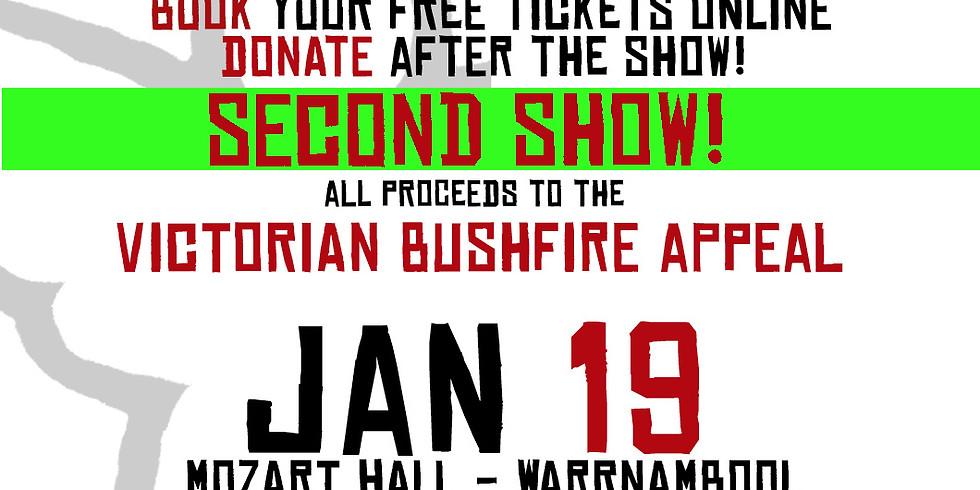 Bushfire Relief Appeal - 2ND SHOW - Jan 19