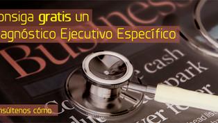 Consiga gratis un Diagnóstico Ejecutivo Específico