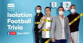 "Singular Powers Optus Sport's New ""Isolation Football Trivia"" Show"