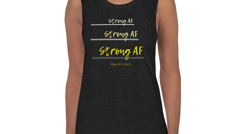 STRONG AF - Ladies' Muscle Tank