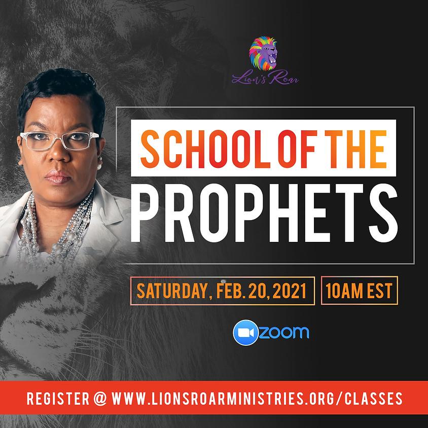 School of the Prophets 2.20.21