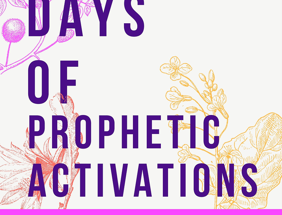 30 Days of Prophetic Activation