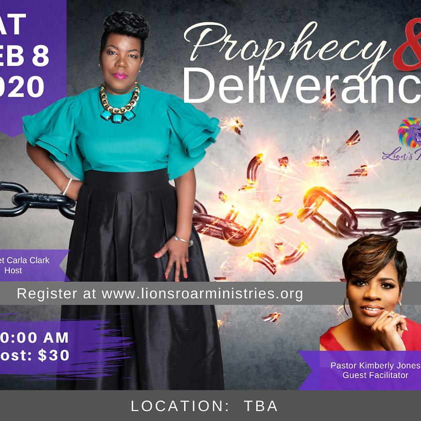 Prophecy & Deliverance