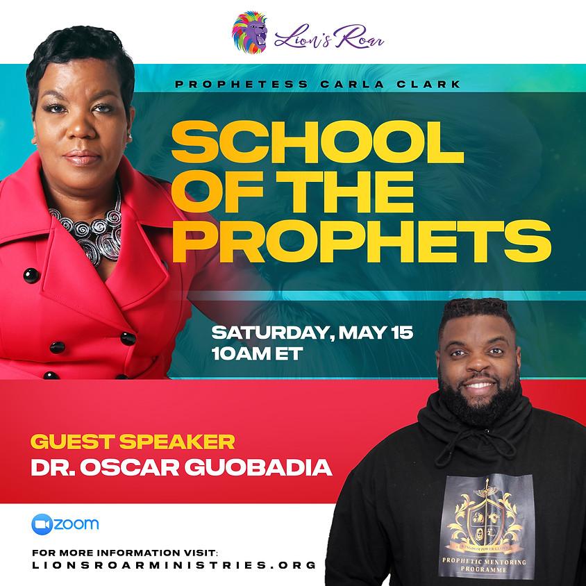 School of the Prophets 5.15.21