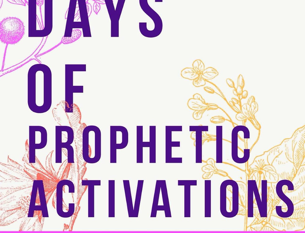 30 Days of Prophetic Activations