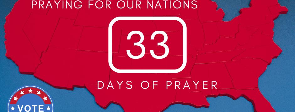 33 Days of Prayer Notes