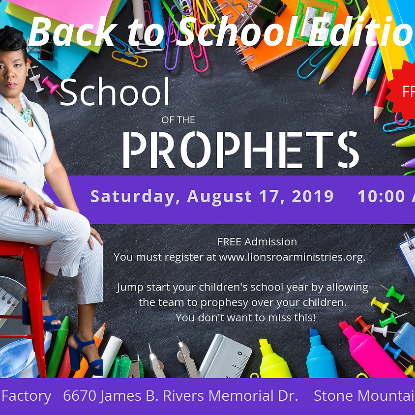 August School of the Prophets: Back to School Edition