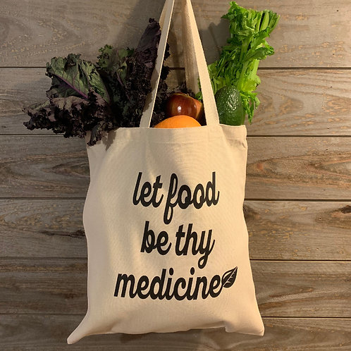 """Let food be thy medicine"" tote"