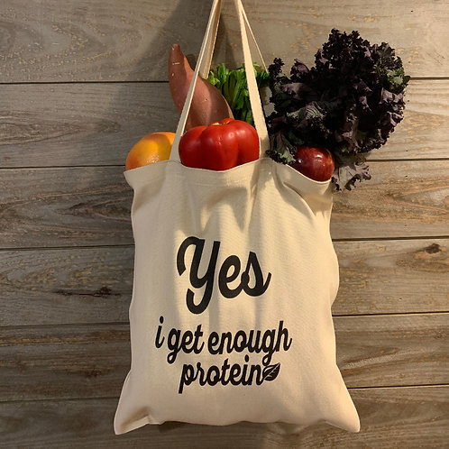 """Yes i get enough protein"" tote"